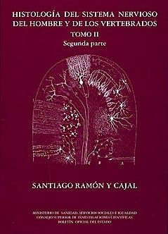 Portada del libro 9788434017252 Histologia del Sistema Nervioso del Hombre y de los Vertebrados, Tomo Ii (Segunda Parte)