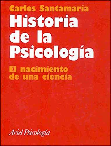 Portada del libro 9788434408906 Historia de la Psicología.  El Nacimiento de una Ciencia