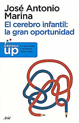 Portada del libro 9788434413214 El Cerebro Infantil: La Gran Oportunidad