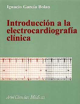 Portada del libro 9788434437012 Introduccion a la Electrocardiografia Clinica