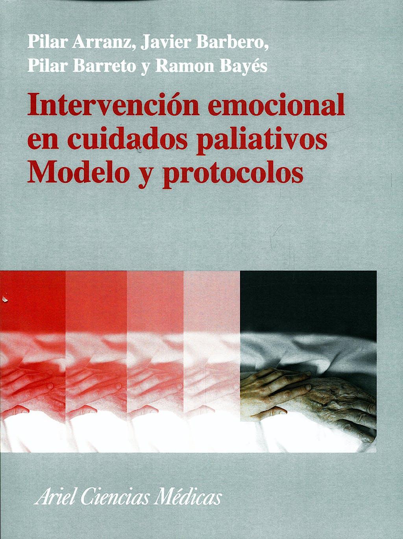 Portada del libro 9788434437104 Intervención Emocional en Cuidados Paliativos. Modelo y Protocolos