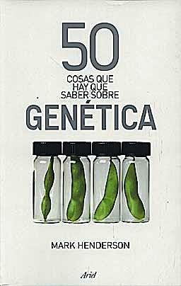 Portada del libro 9788434469266 50 Cosas que Hay que Saber sobre Genetica