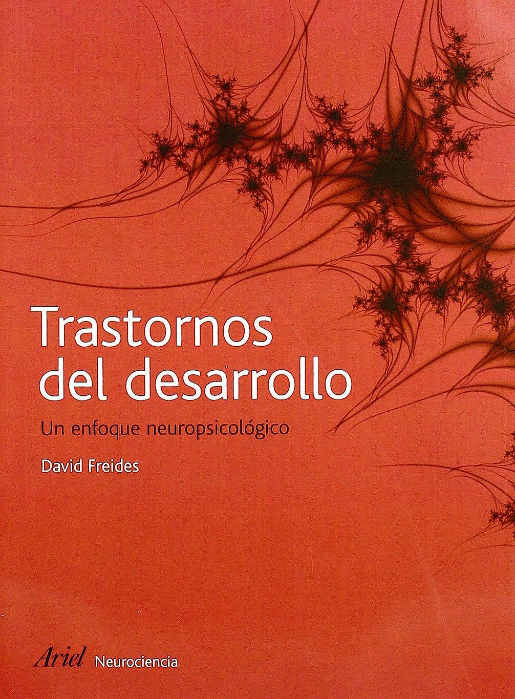 Portada del libro 9788434480766 Trastornos del Desarrollo. un Enfoque Neuropsicologico