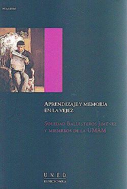 Portada del libro 9788436247879 Aprendizaje y Memoria en la Vejez