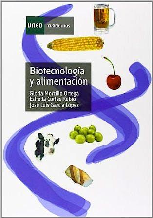 Portada del libro 9788436263671 Biotecnologia y Alimentacion