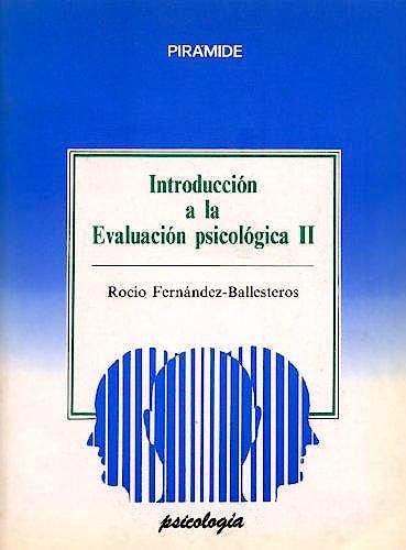 Portada del libro 9788436806908 Introducción a la Evaluación Psicológica (2 Vols.)