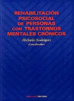 Portada del libro 9788436811049 Rehabilitacion Psicosocial de Personas con Trastornos Mentales Cronicos