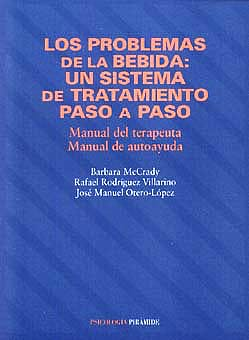 Portada del libro 9788436811605 Los Problemas de la Bebida: Sistema de Tratamiento