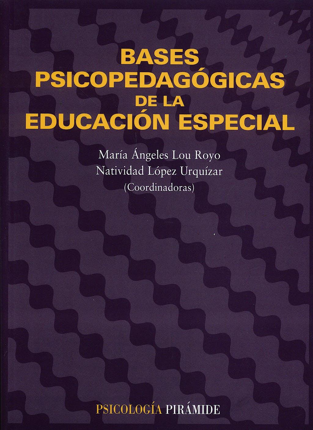 Portada del libro 9788436816235 Bases Psicopedagogicas de la Educacion Especial