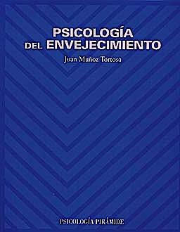 Portada del libro 9788436816266 Psicologia del Envejecimiento