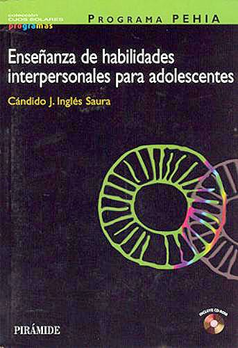 Portada del libro 9788436817225 Programa Pehia. Enseñanza de Habilidades Interpersonales para Adolescentes + Cd-Rom