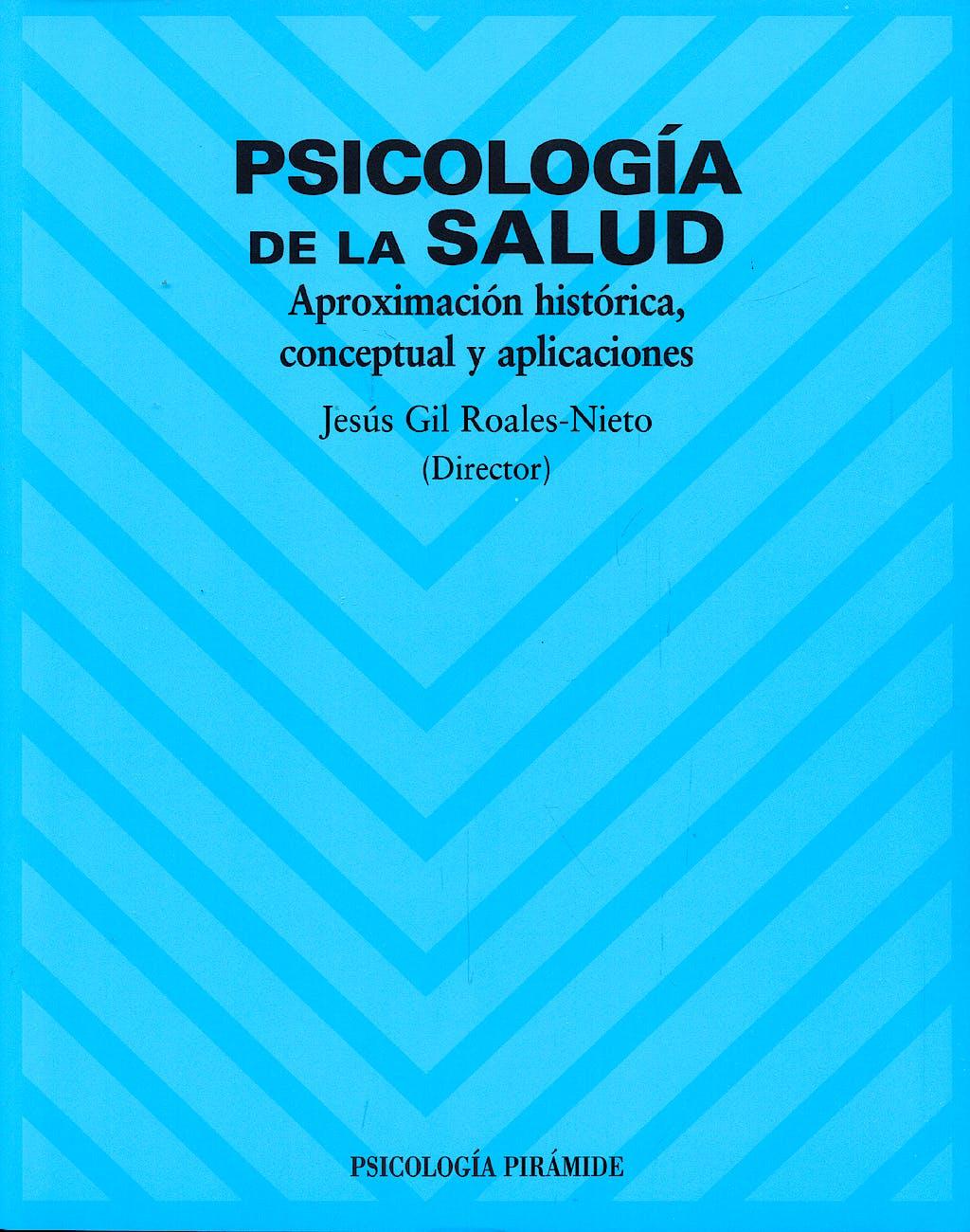 Portada del libro 9788436818192 Psicologia de la Salud. Aproximacion Historica, Conceptual y Aplicaciones