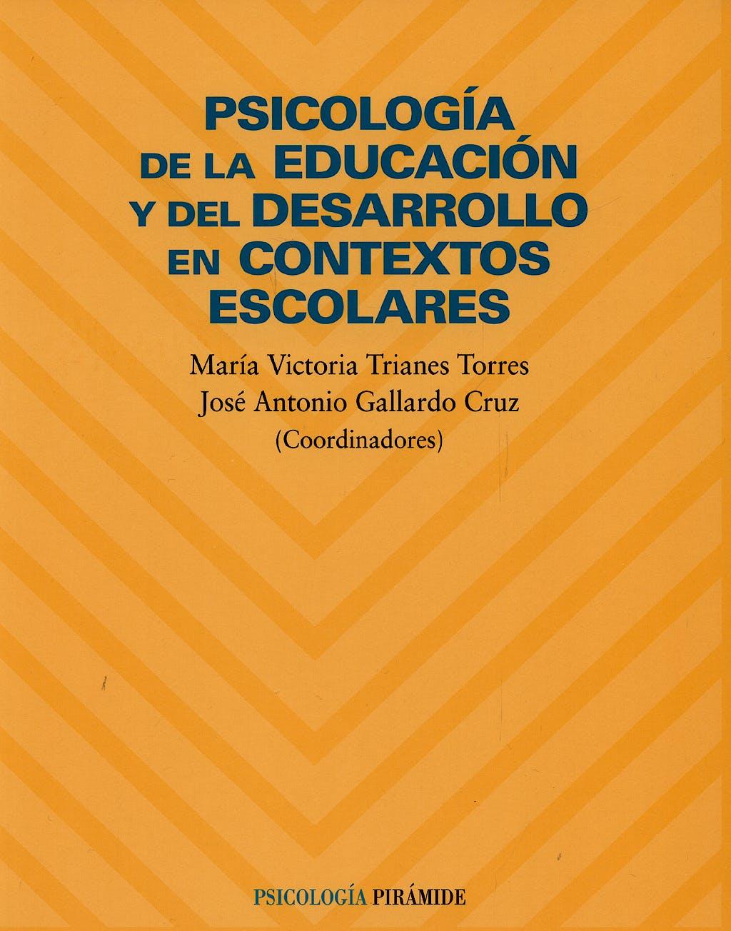 Portada del libro 9788436819083 Psicologia de la Educación y el Desarrollo en Contextos Escolares