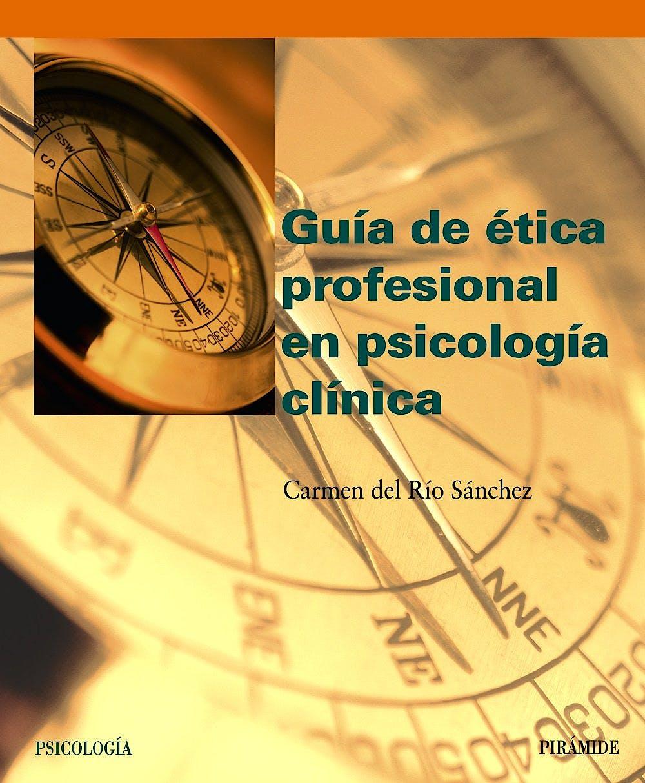 Portada del libro 9788436819502 Guía de Ética Profesional en Psicología Clínica