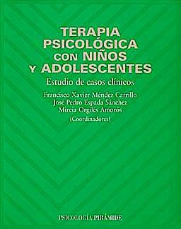 Portada del libro 9788436820140 Terapia Psicologica con Niños y Adolescentes. Estudio de Casos Clinicos