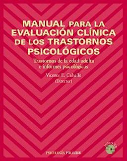 Portada del libro 9788436820232 Manual Para La Evaluacion Clinica De Los Trastornos Psicologicos + Cd