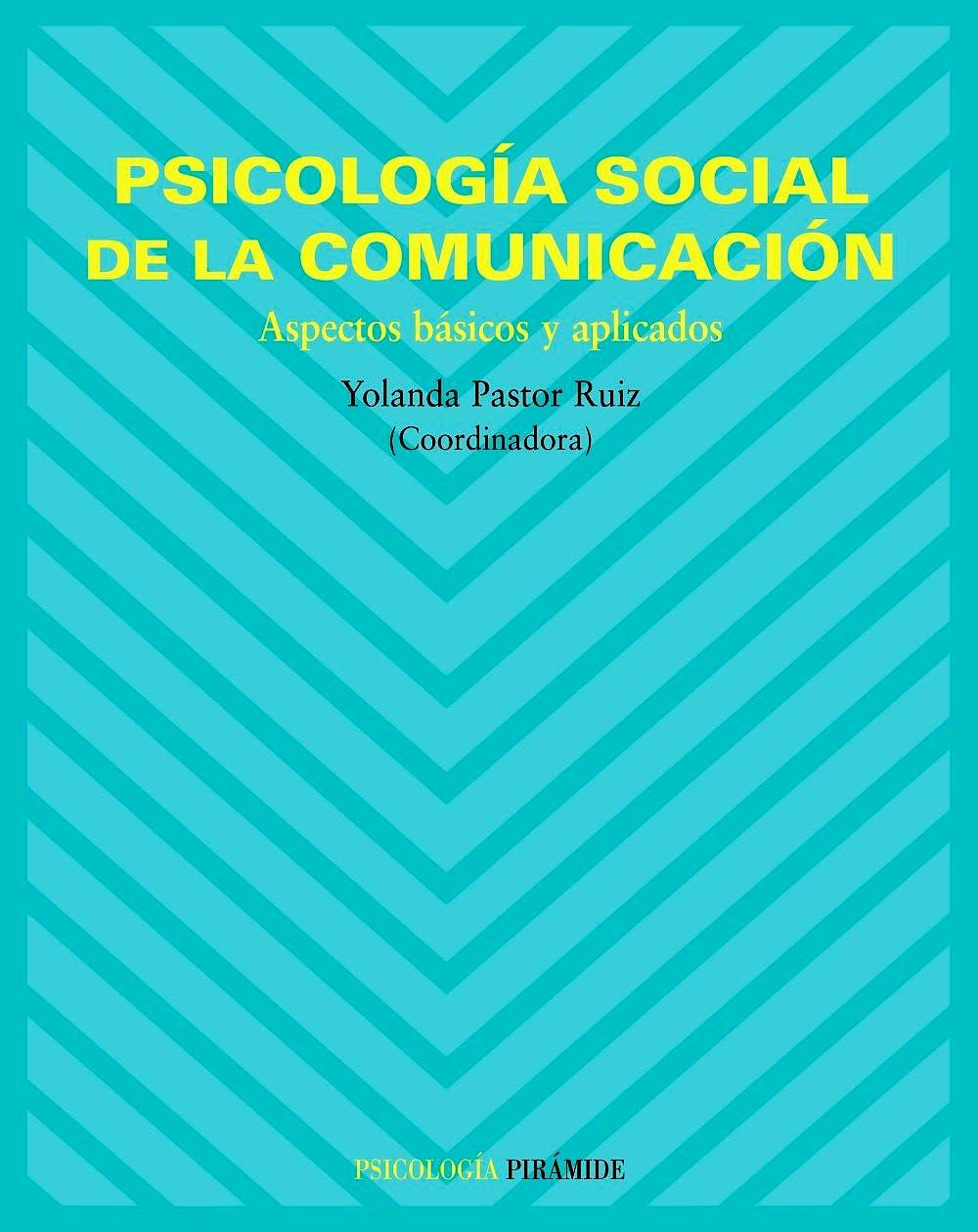Portada del libro 9788436820553 Psicologia Social de la Comunicacion. Aspectos Basicos y Aplicados