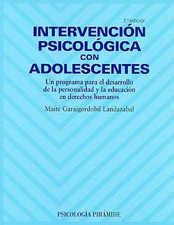 Portada del libro 9788436821758 Intervencion Psicologica con Adolescentes. un Programa para el Desarrollo de la Personalidad y la Educacion en Derechos Humanos