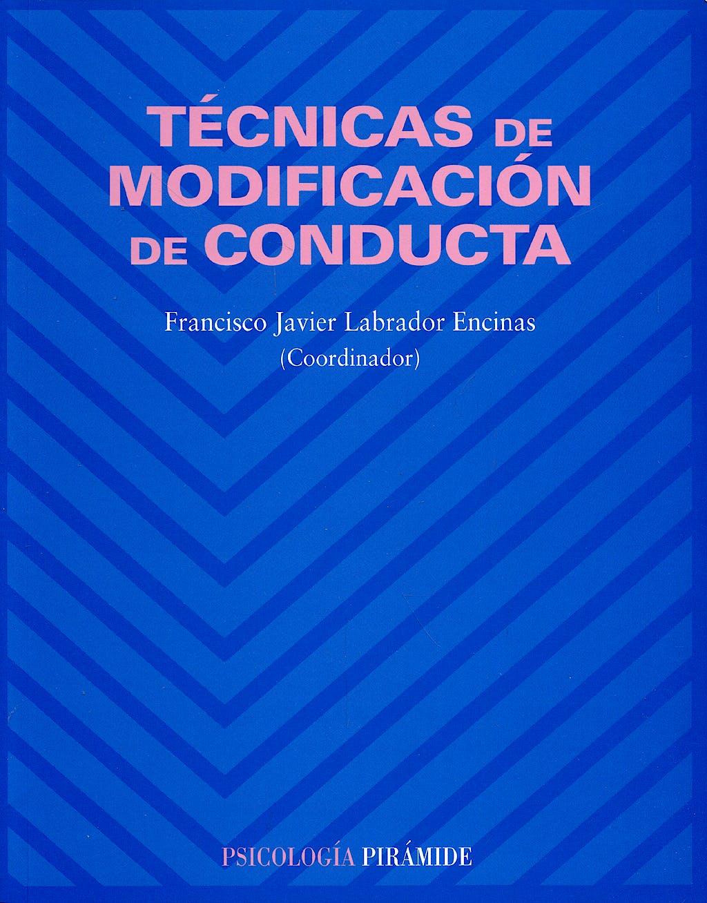 Portada del libro 9788436822298 Tecnicas de Modificacion de Conducta