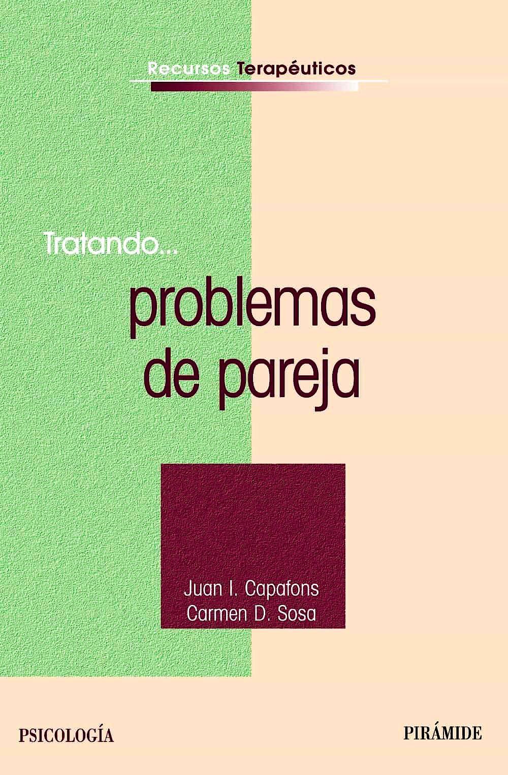 Portada del libro 9788436822915 Tratando... Problemas de Pareja