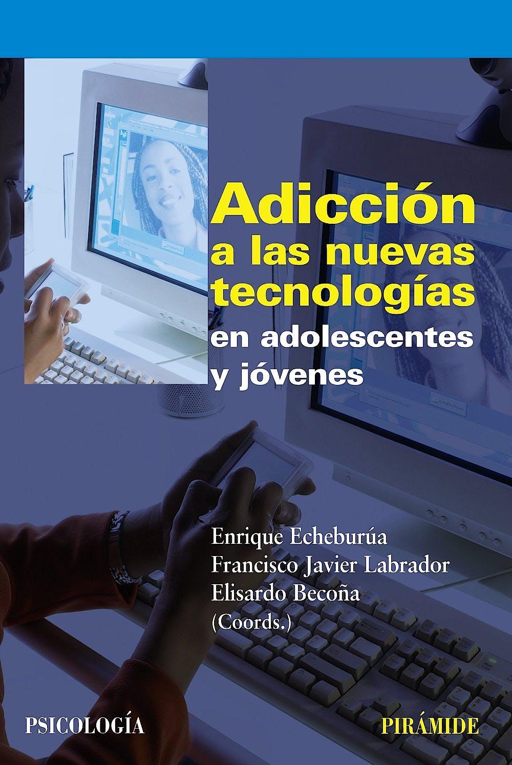 Portada del libro 9788436823226 Adicción a las Nuevas Tecnologías en Adolescentes y Jóvenes