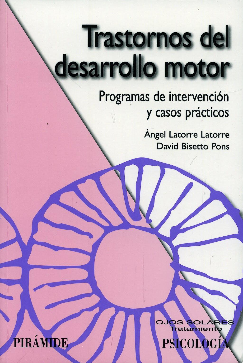 Portada del libro 9788436823363 Trastornos del Desarrollo Motor