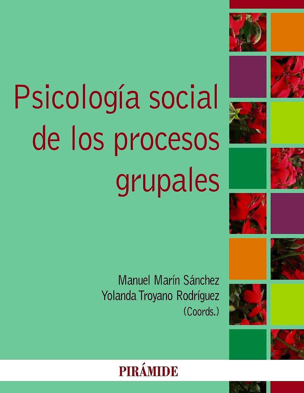 Portada del libro 9788436826173 Psicologia Social de los Procesos Grupales