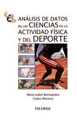 Portada del libro 9788436826364 Análisis de Datos en las Ciencias de la Actividad Física y del Deporte