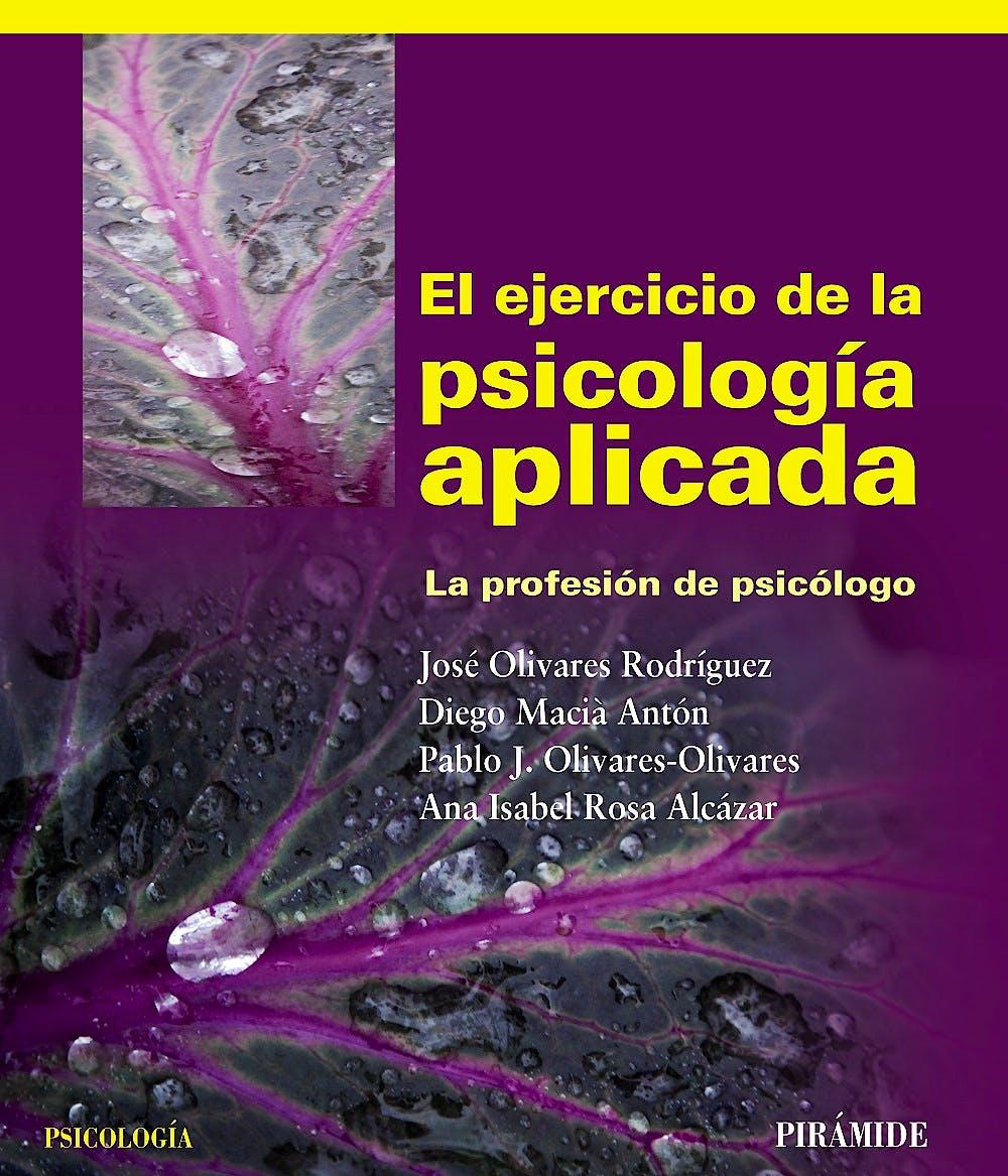 Portada del libro 9788436826395 El Ejercicio de la Psicologia Aplicada. la Profesion de Psicologo
