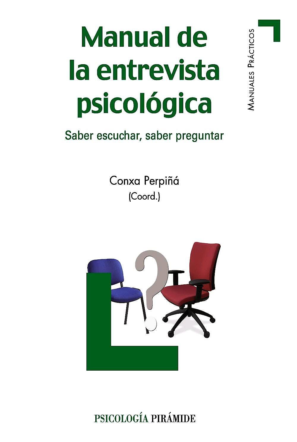 Portada del libro 9788436826913 Manual de Entrevista Psicologica Saber Escuchar Saber Preguntar