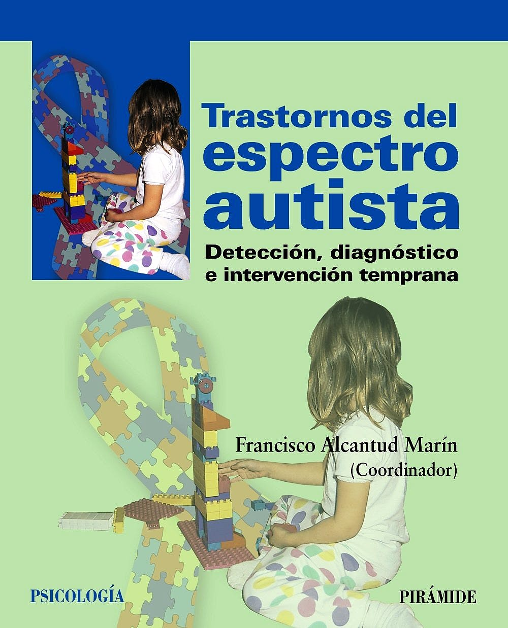 Portada del libro 9788436827729 Trastornos del Espectro Autista. Deteccion, Diagnostico e Intervencion Temprana