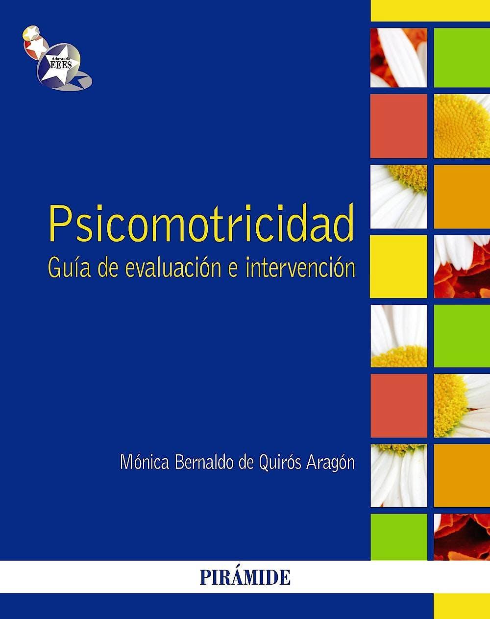 Portada del libro 9788436827743 Psicomotricidad. Guía de Evaluación e Intervención