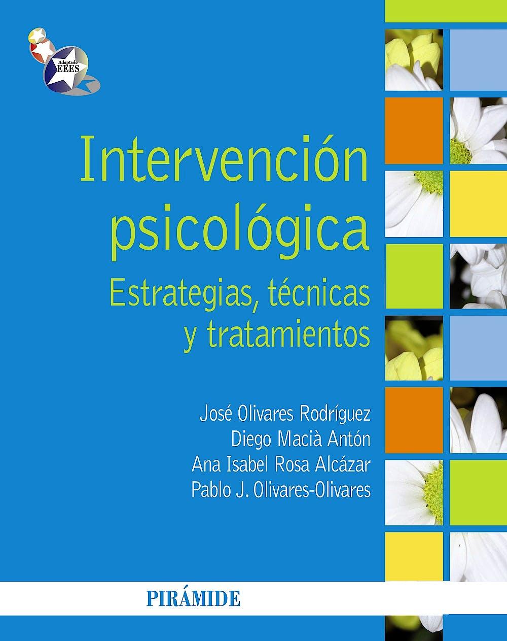 Portada del libro 9788436827996 Intervencion Psicologica. Estrategias, Tecnicas y Tratamientos