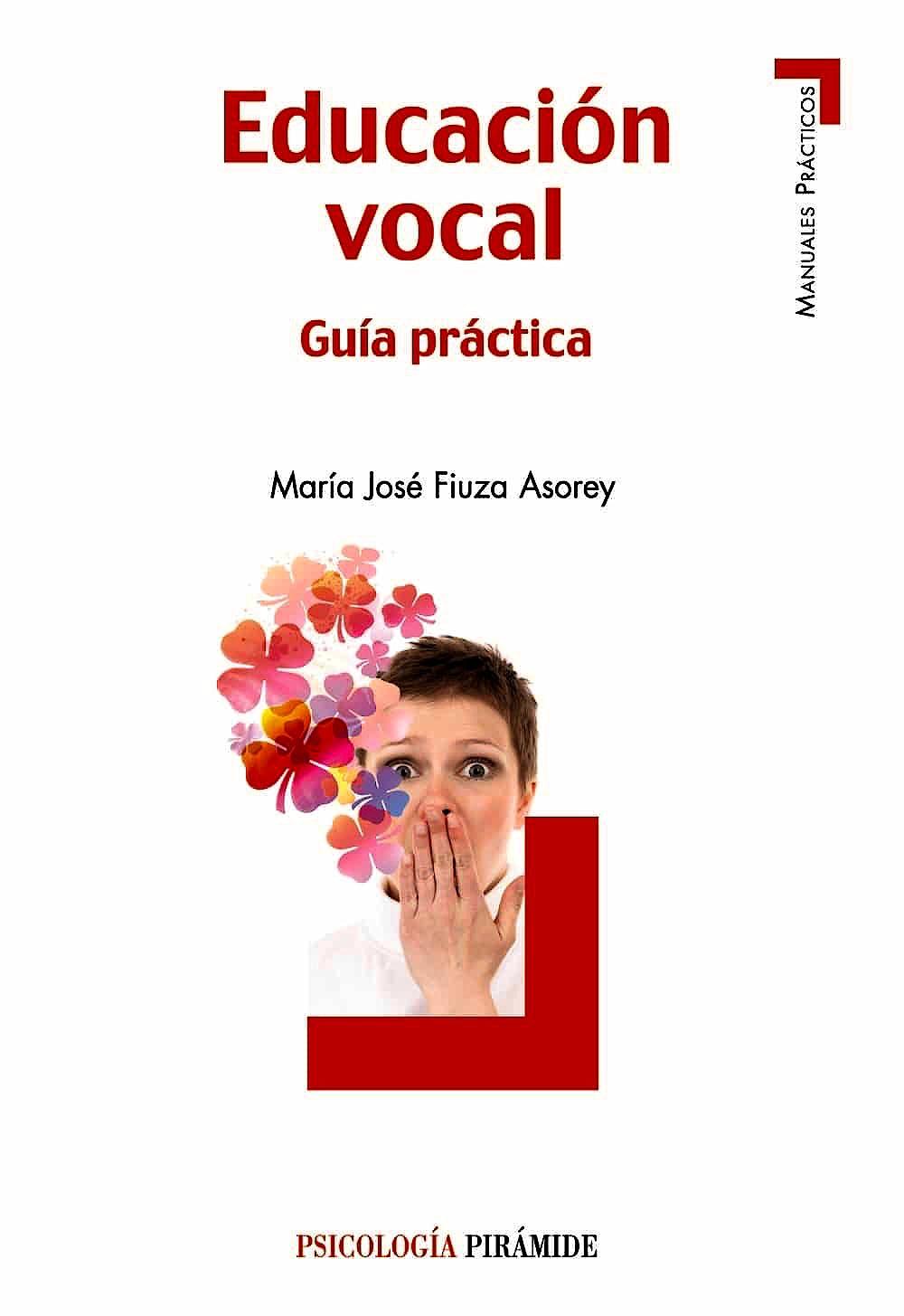 Portada del libro 9788436829761 Educación Vocal. Guía Práctica