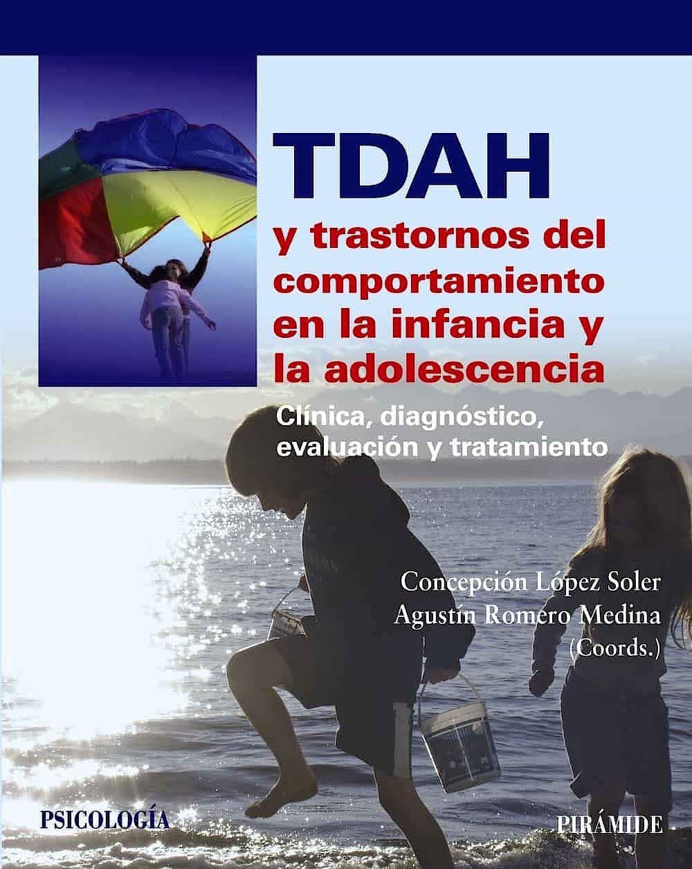 Portada del libro 9788436829945 TDAH y Trastornos del Comportamiento en la Infancia y la Adolescencia. Clínica, Diagnóstico, Evaluación y Tratamiento