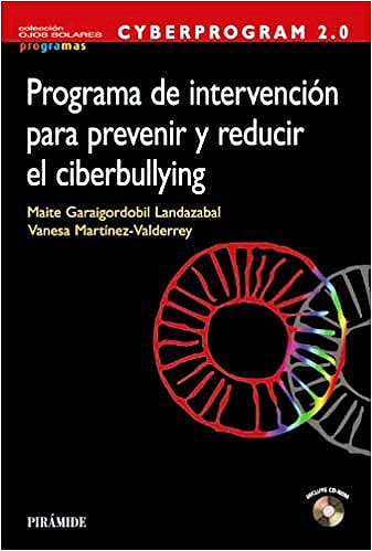 Portada del libro 9788436831610 Cyberprogram 2.0. Programa de Intervención para Prevenir y Reducir el Ciberbullying