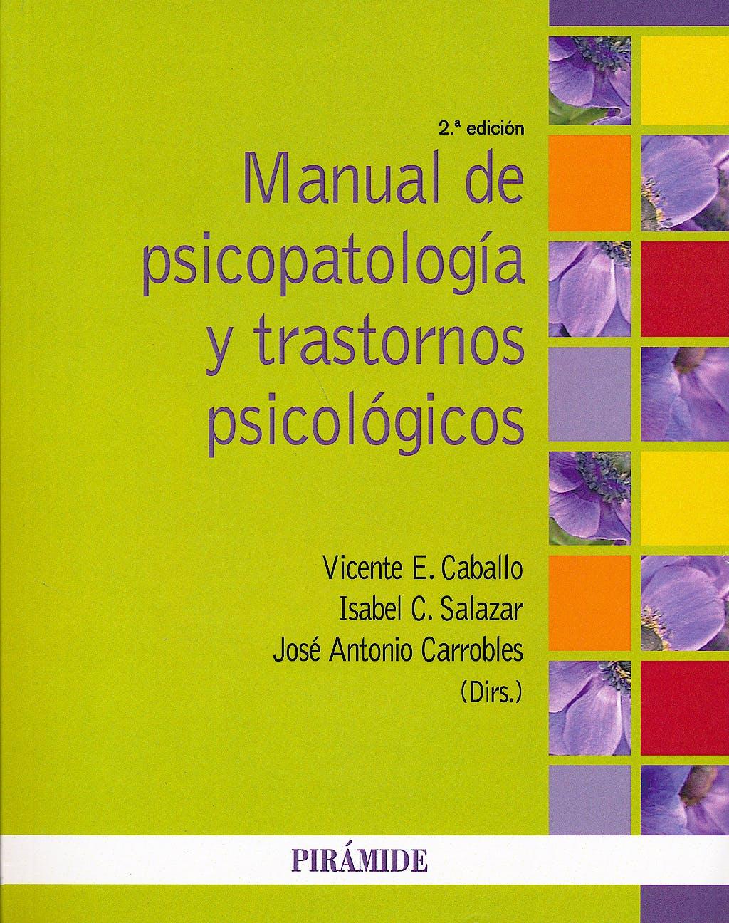 Portada del libro 9788436832549 Manual de Psicopatología y Trastornos Psicológicos