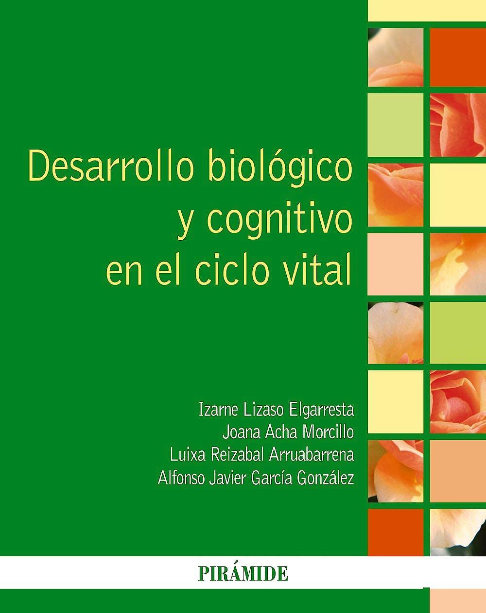 Portada del libro 9788436838442 Desarrollo Biológico y Cognitivo en el Ciclo Vital