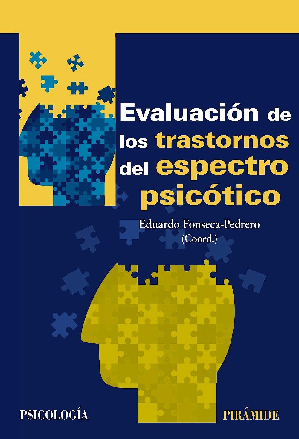 Portada del libro 9788436838909 Evaluación de los Trastornos del Espectro Psicótico