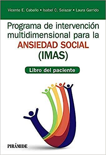 Portada del libro 9788436839401 Programa de Intervención Multidimensional para la Ansiedad Social (IMAS). Libro del Paciente