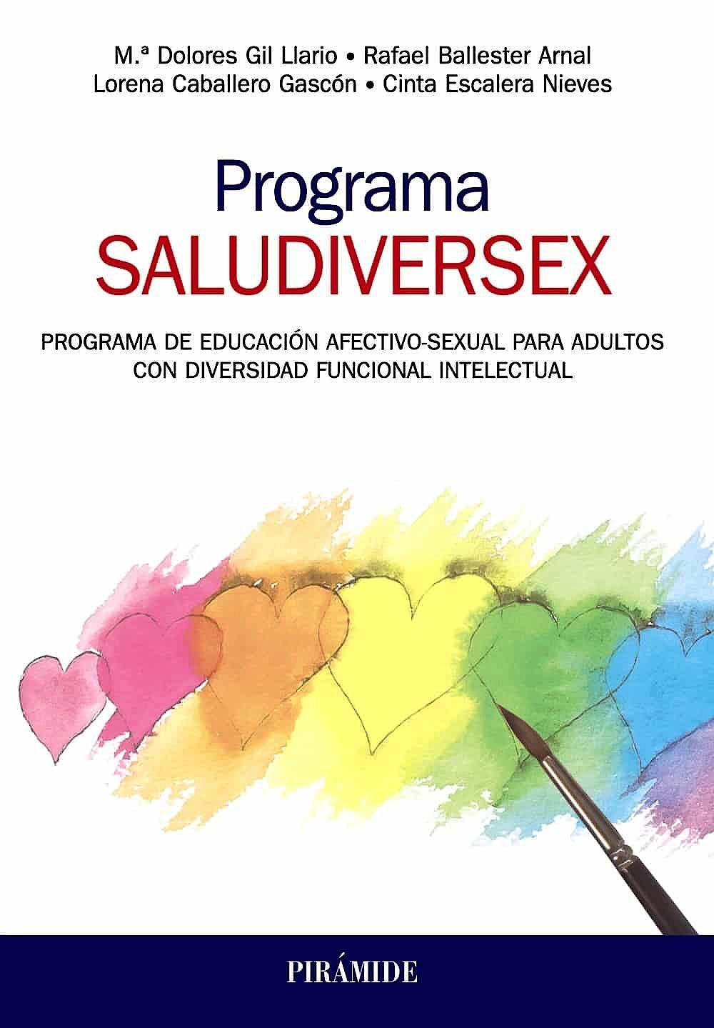 Portada del libro 9788436841183 Programa SALUDIVERSEX. Programa de Educación Afectivo-Sexual para Adultos con Diversidad Funcional Intelectual