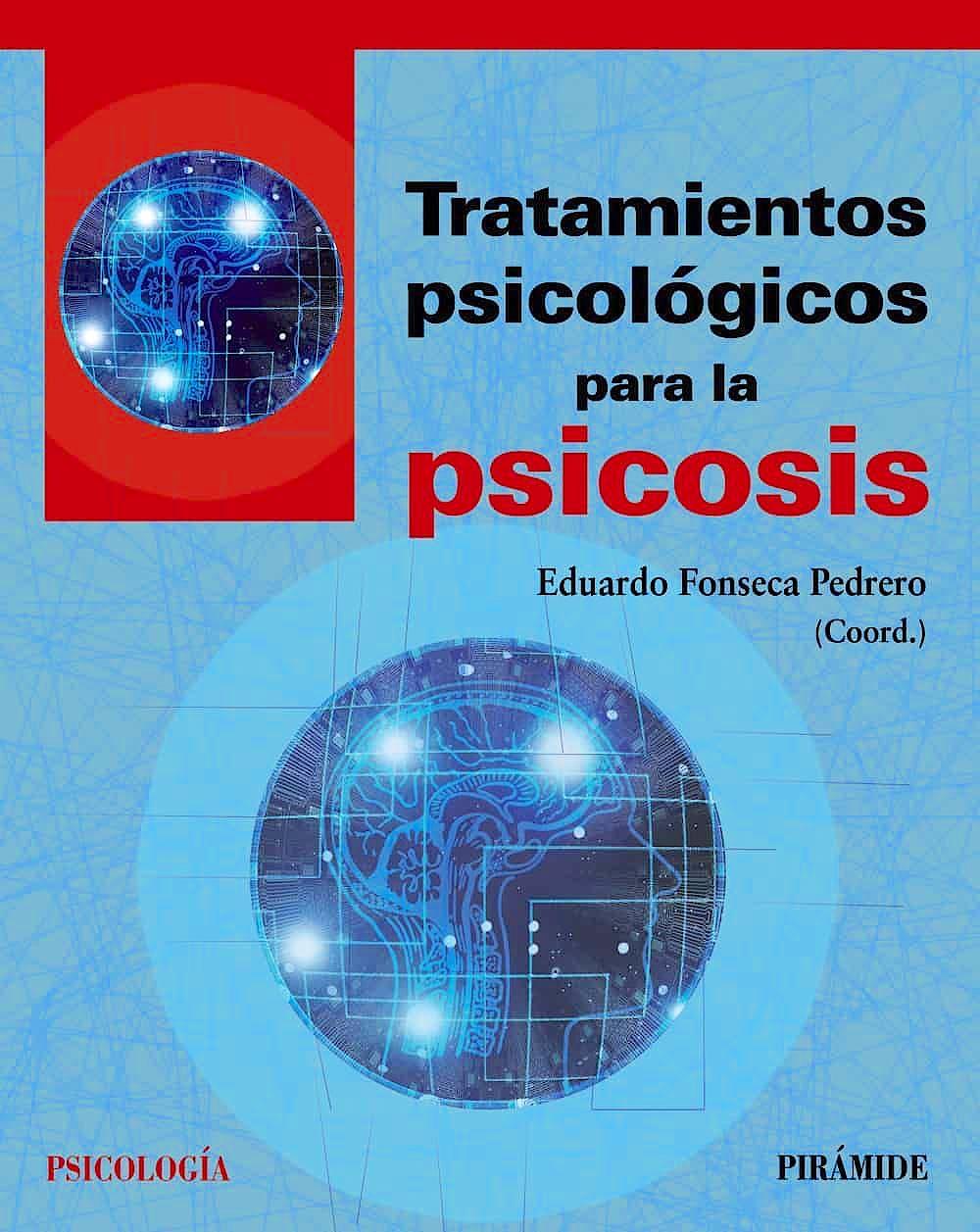 Portada del libro 9788436841336 Tratamientos Psicológicos para la Psicosis