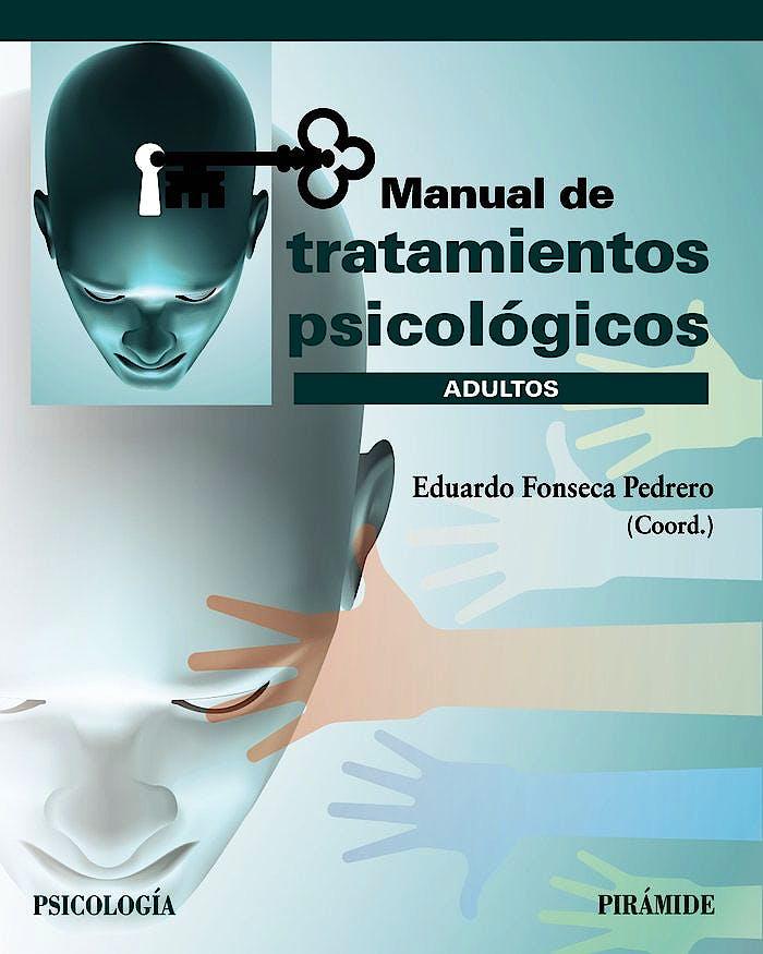 Portada del libro 9788436843859 Manual de Tratamientos Psicológicos. Adultos