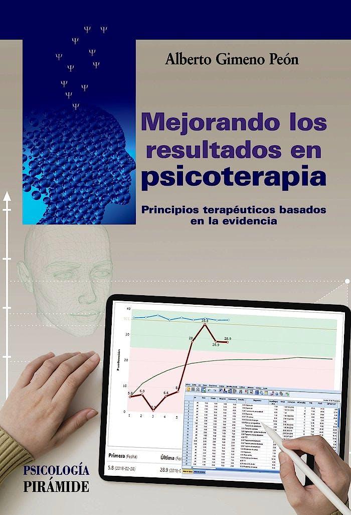 Portada del libro 9788436843897 Mejorando los Resultados en Psicoterapia. Principios Terapéuticos Basados en la Evidencia