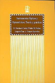 Portada del libro 9788437034904 Instrumentos Ópticos y Optométricos. Teoría y Prácticas