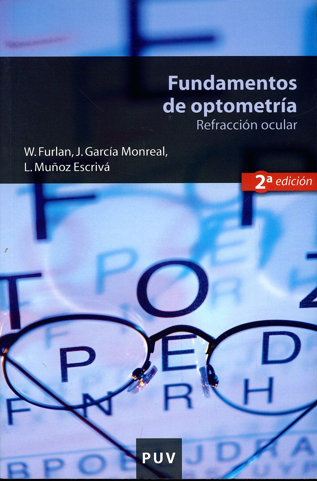 Portada del libro 9788437073835 Fundamentos de Optometría. Refracción Ocular