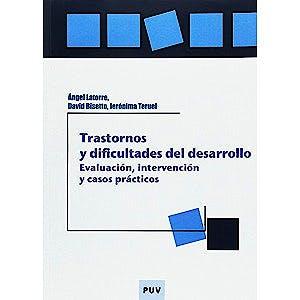 Portada del libro 9788437078151 Trastornos y Dificultades del Desarrollo: Evaluación, Intervención y Casos Prácticos