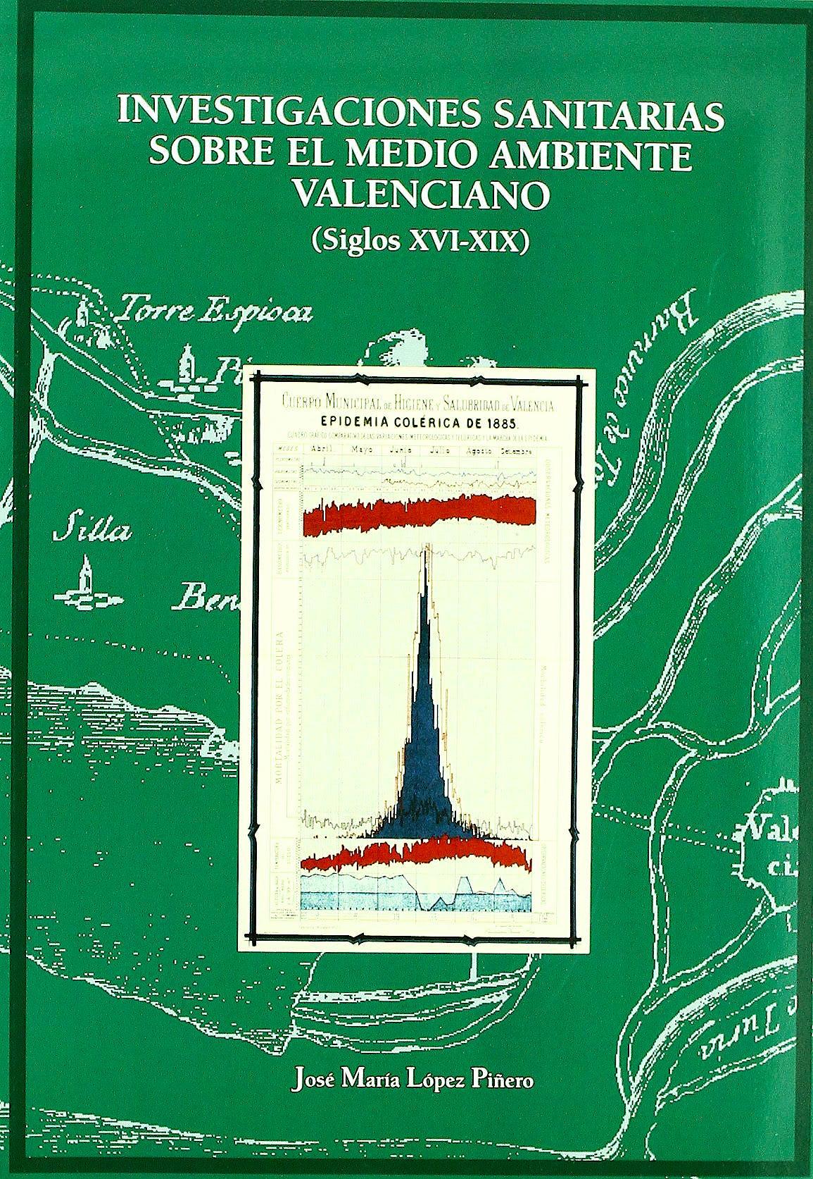 Portada del libro 9788437078717 Investigaciones Sanitarias sobre el Medio Ambiente Valenciano