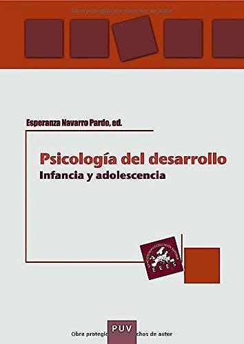 Portada del libro 9788437091815 Psicologia del Desarrollo. Infancia y Adolescencia