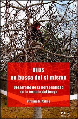 Portada del libro 9788437092751 Dibs en Busca del Sí Mismo